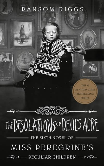 Dutton Books for Young Readers The Desolations of Devil's Acre