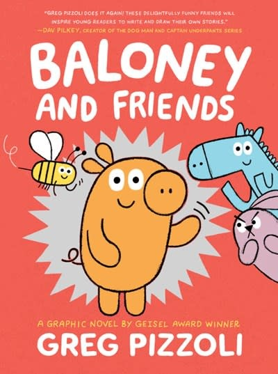 Little, Brown Books for Young Readers Baloney and Friends