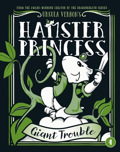 Dial Books Hamster Princess 04 Giant Trouble