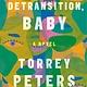 One World Detransition, Baby: A novel