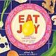 Black Balloon Publishing Eat Joy