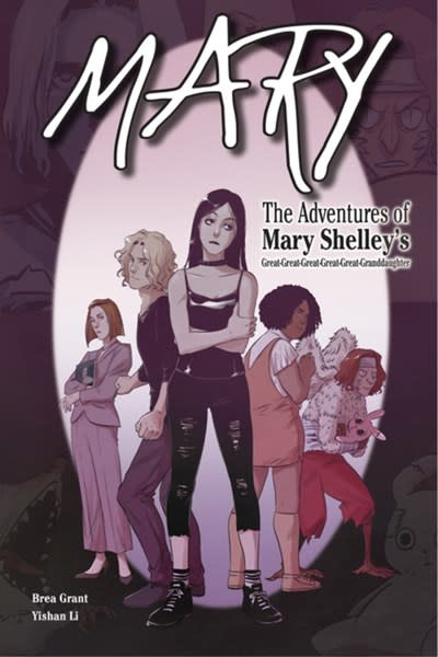Six Foot Press Mary: The Adventures of Mary Shelley's Great-Great-Great-Great-Great-Granddaughter