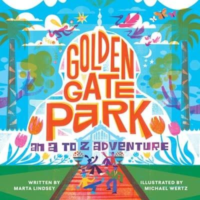 West Margin Press Golden Gate Park, An A to Z Adventure