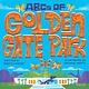 West Margin Press ABCs of Golden Gate Park
