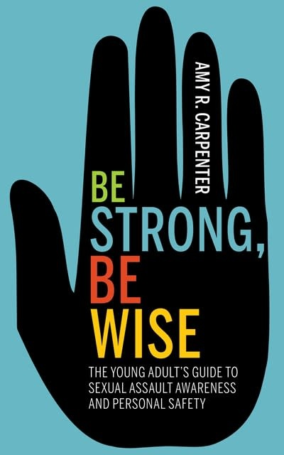 Morgan James Publishing Be Strong, Be Wise