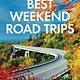 Fodor's Travel Fodor's Best Weekend Road Trips