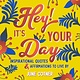Conari Press Hey! It's Your Day