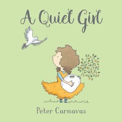 Pajama Press A Quiet Girl