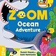 What on Earth Books Zoom Ocean Adventure