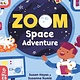 What on Earth Books Zoom Space Adventure