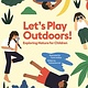 Little Gestalten Let's Play Outdoors!