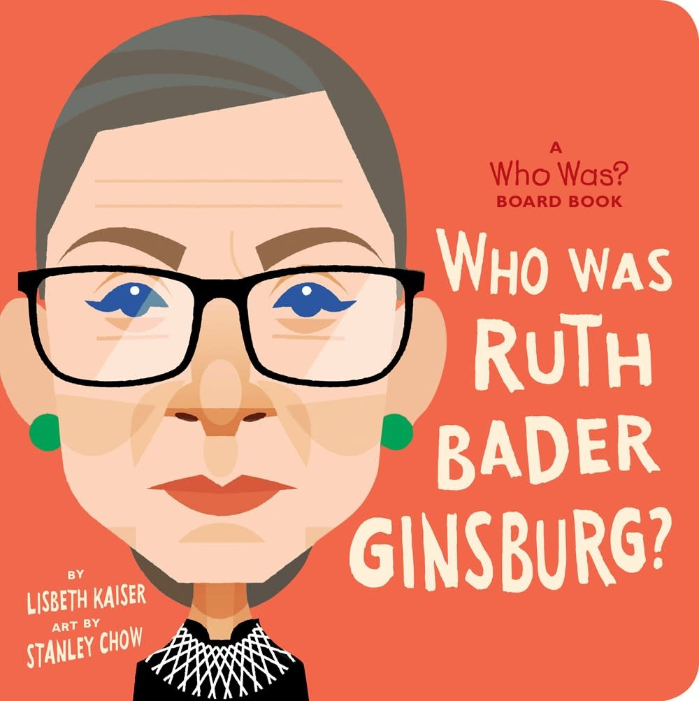 Rise x Penguin Workshop Who Was Ruth Bader Ginsburg?: A Who Was? Board Book