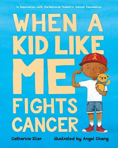Albert Whitman & Company When a Kid Like Me Fights Cancer
