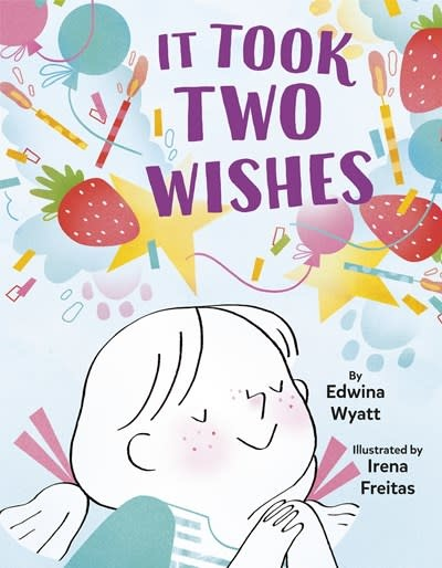 Knopf Books for Young Readers It Took Two Wishes