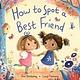 Rodale Kids How to Spot a Best Friend