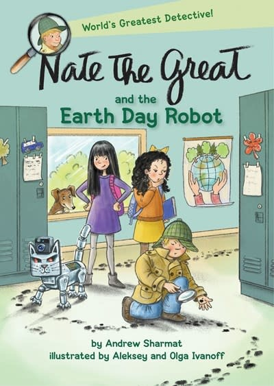 Delacorte Books for Young Readers Nate the Great and the Earth Day Robot