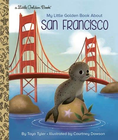 Golden Books My Little Golden Book About...: San Francisco