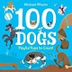 Random House Books for Young Readers 100 Dogs