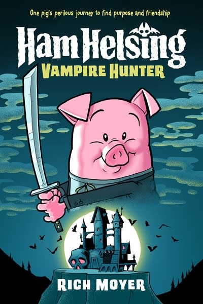 Crown Books for Young Readers Ham Helsing #1: Vampire Hunter