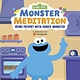 Random House Books for Young Readers Sesame Street: Monster Meditation: Being Patient with Cookie Monster