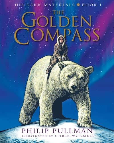Knopf Books for Young Readers His Dark Materials: The Golden Compass Illustrated Edition