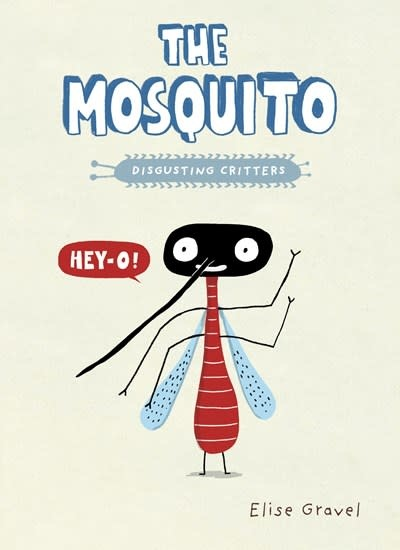 Tundra Books Disgusting Critters: The Mosquito