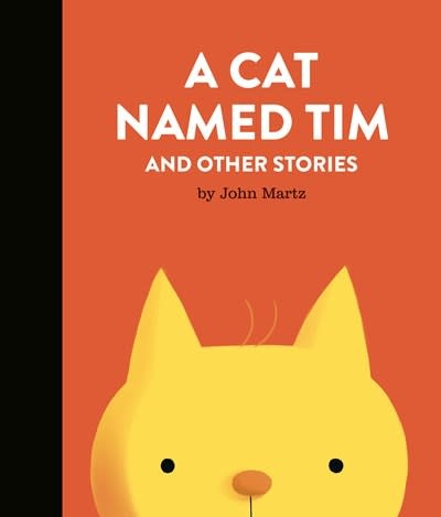Tundra Books A Cat Named Tim and Other Stories