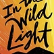 Crown Books for Young Readers In the Wild Light