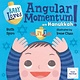 Charlesbridge Baby Loves Angular Momentum on Hanukkah!