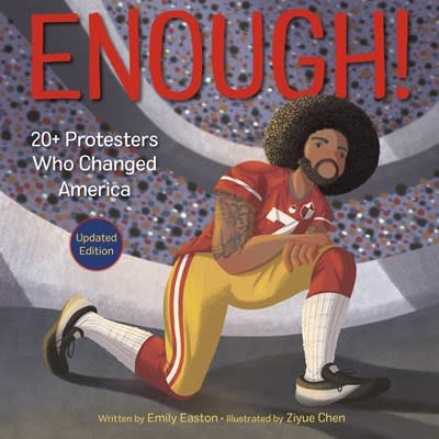 Dragonfly Books Enough! 20+ Protesters Who Changed America