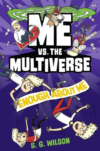 Random House Books for Young Readers Me vs. the Multiverse: Enough About Me