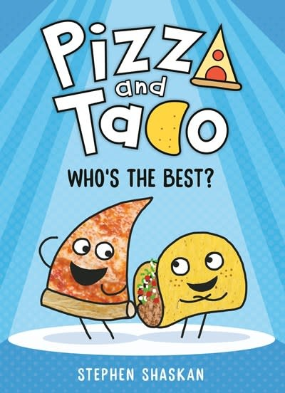 Random House Books for Young Readers Pizza and Taco: Who's the Best?
