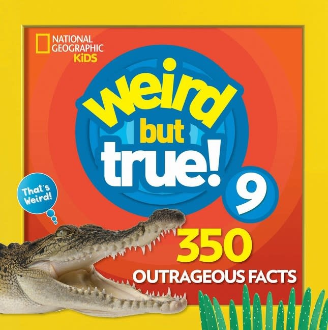 National Geographic Children's Books Nat Geo: Weird But True! 09