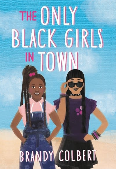 Little, Brown Books for Young Readers The Only Black Girls in Town