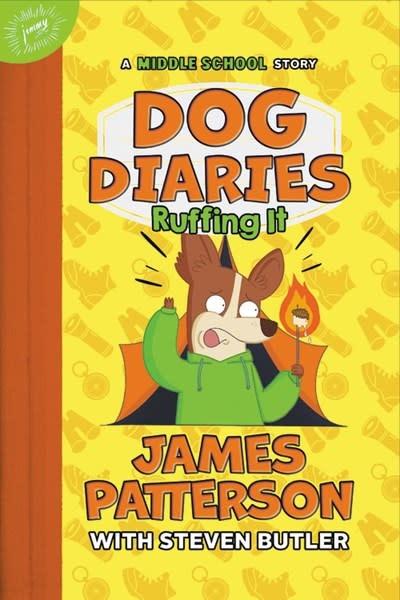 jimmy patterson Dog Diaries: Ruffing It