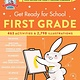 Black Dog & Leventhal Get Ready for School: First Grade (Revised and Updated)