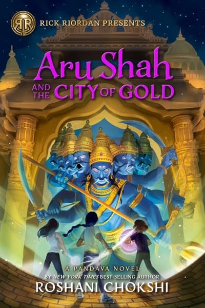 Rick Riordan Presents Aru Shah and the City of Gold