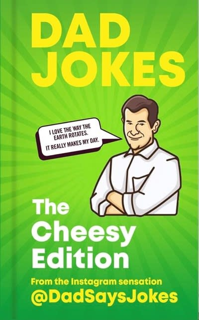 Cassell Dad Jokes: The Cheesy Edition