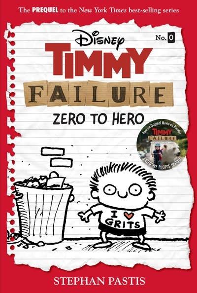 Disney-Hyperion Timmy Failure: Zero to Hero (Timmy Failure Prequel)