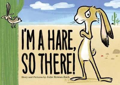 HMH Books for Young Readers I'm a Hare, So There!
