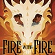 HMH Books for Young Readers Fire with Fire