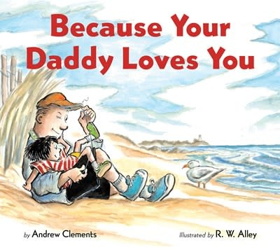 HMH Books for Young Readers Because Your Daddy Loves You (board book)