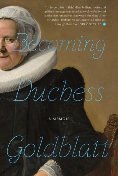 Mariner Books Becoming Duchess Goldblatt