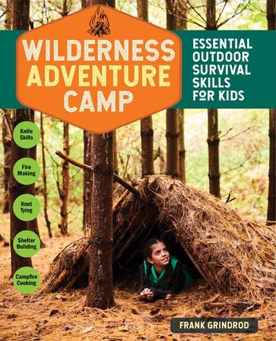 Storey Publishing, LLC Wilderness Adventure Camp