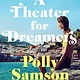 Algonquin Books A Theater for Dreamers: A novel