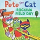 HarperCollins Pete the Cat: Rocking Field Day (I Can Read!, Lvl 1)