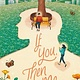 Katherine Tegen Books If You, Then Me