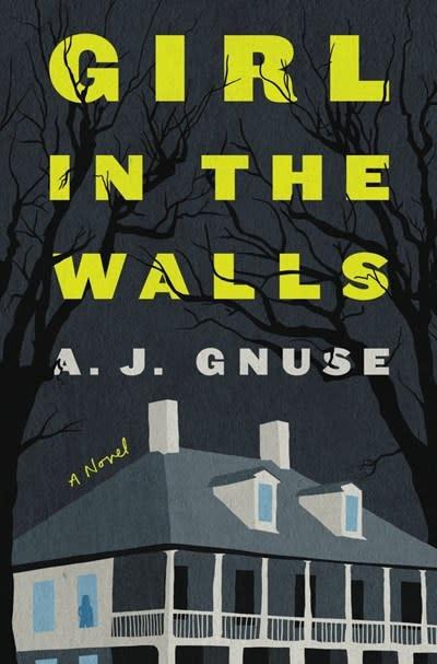 Ecco Girl in the Walls: A novel