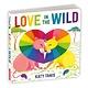 Mudpuppy Love in the Wild Board Book