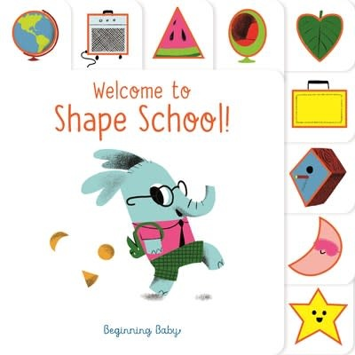 Chronicle Books Chronicle Baby: Welcome to Shape School!